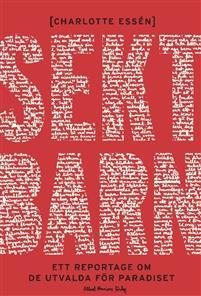 Boken Sektbarn av Charlotte Essén innehåller även en intervju med Helena Löfgren